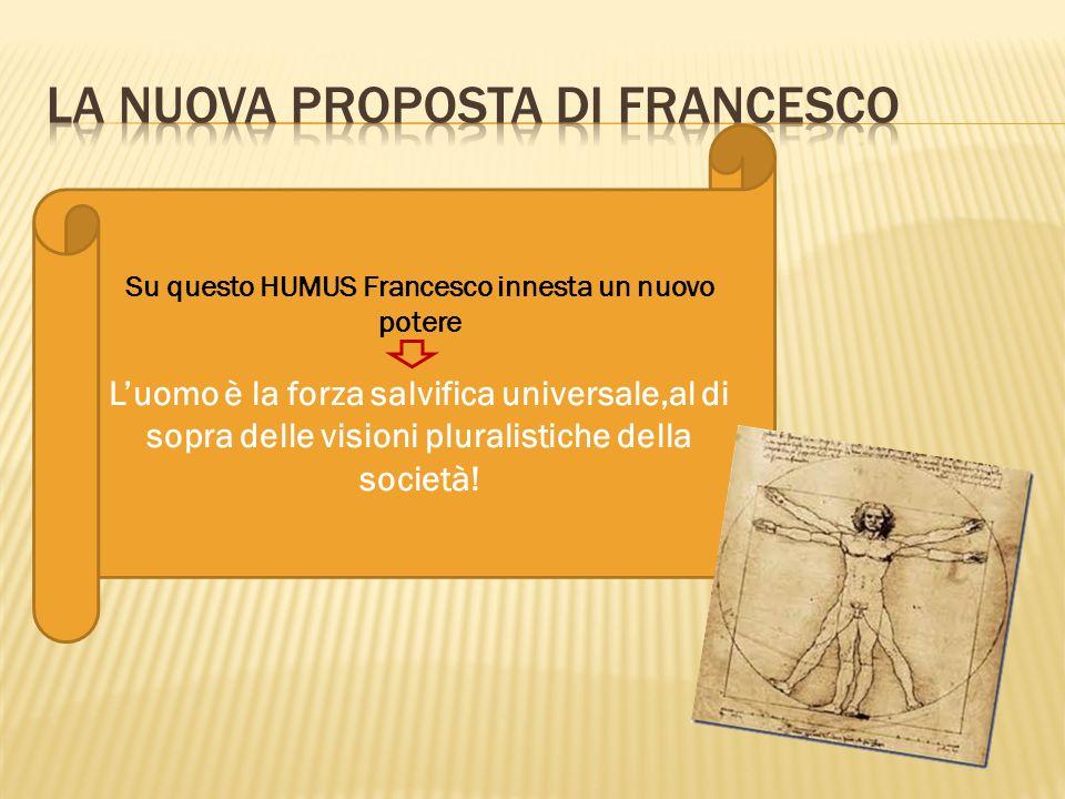 La nuova proposta di francesco