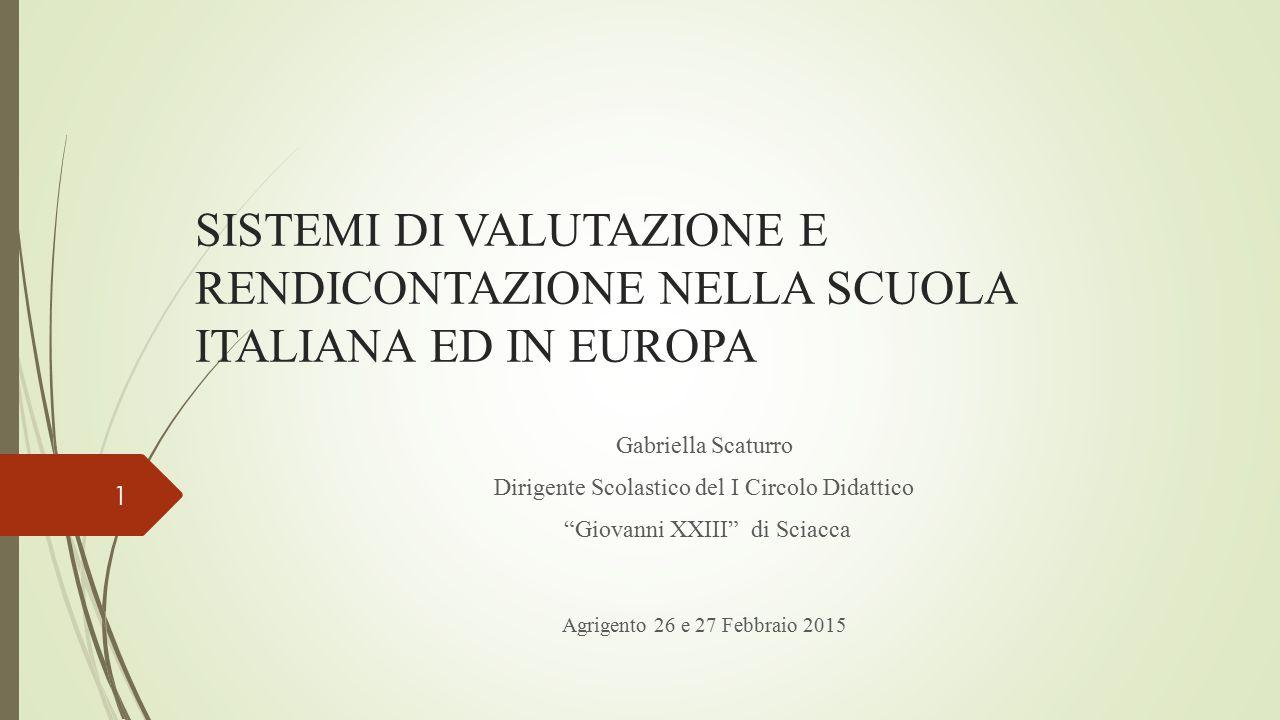 SISTEMI DI VALUTAZIONE E RENDICONTAZIONE NELLA SCUOLA ITALIANA ED IN EUROPA