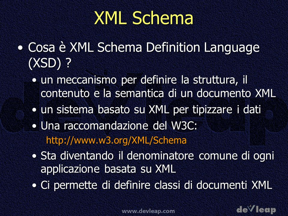 XML Schema Cosa è XML Schema Definition Language (XSD)