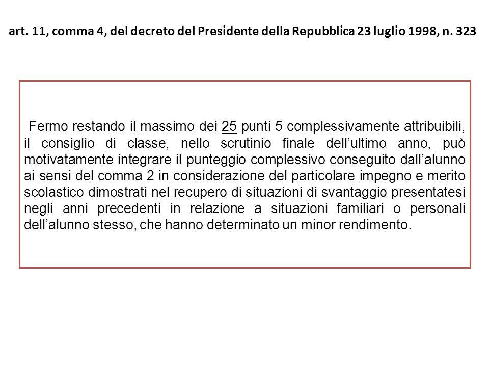 art. 11, comma 4, del decreto del Presidente della Repubblica 23 luglio 1998, n. 323