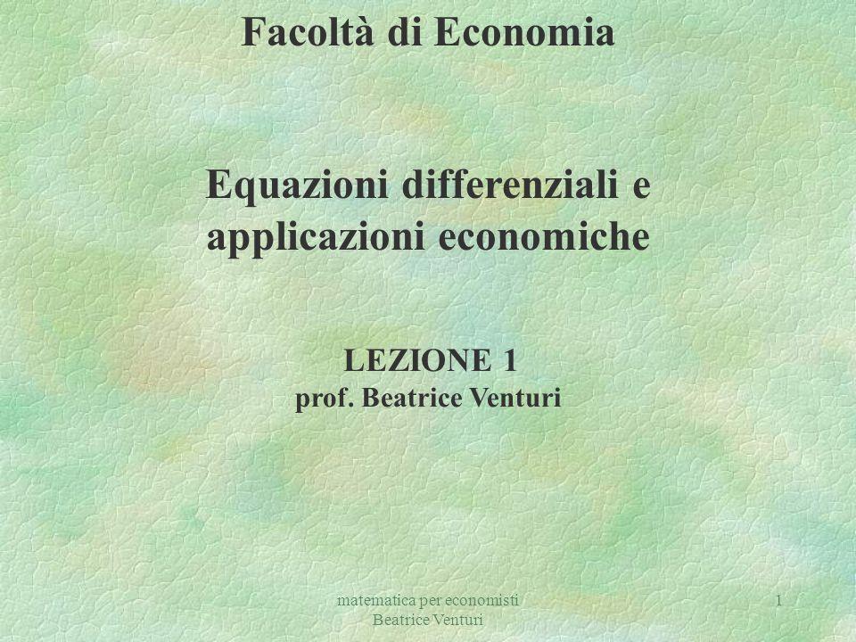 Equazioni differenziali e applicazioni economiche