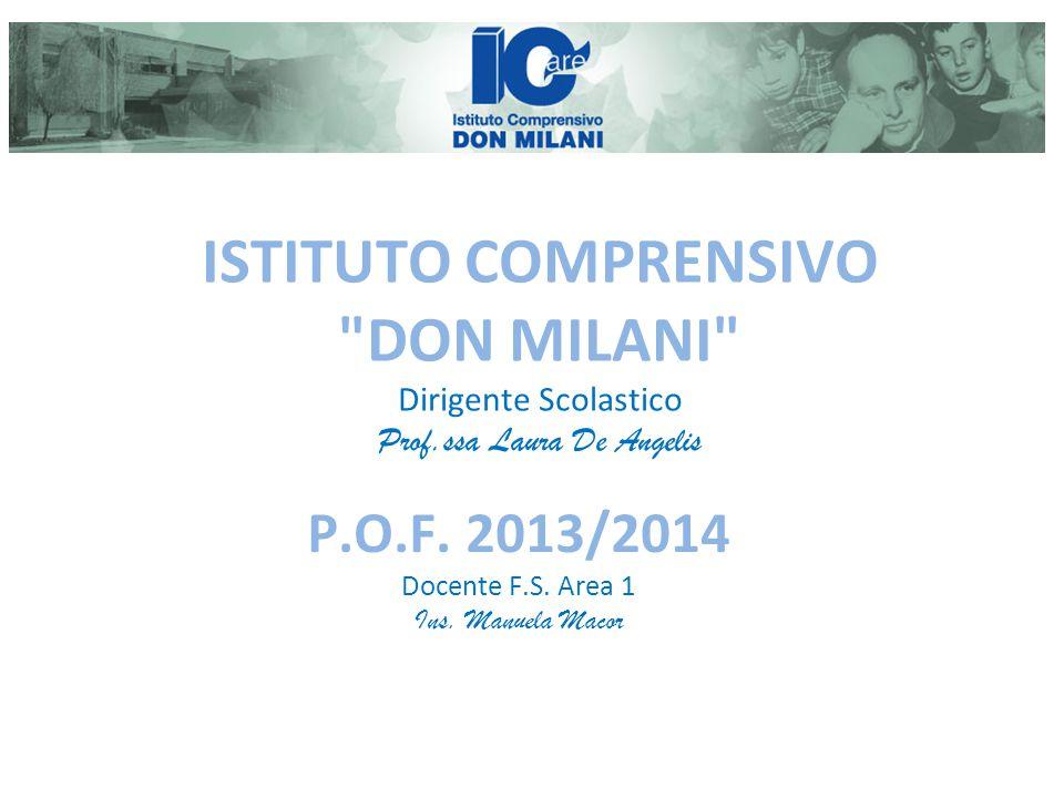 P.O.F. 2013/2014 Docente F.S. Area 1 Ins. Manuela Macor