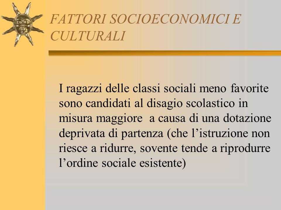 FATTORI SOCIOECONOMICI E CULTURALI