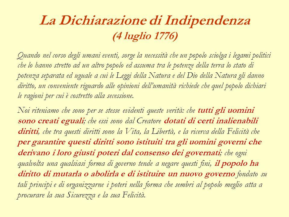 La Dichiarazione di Indipendenza (4 luglio 1776)