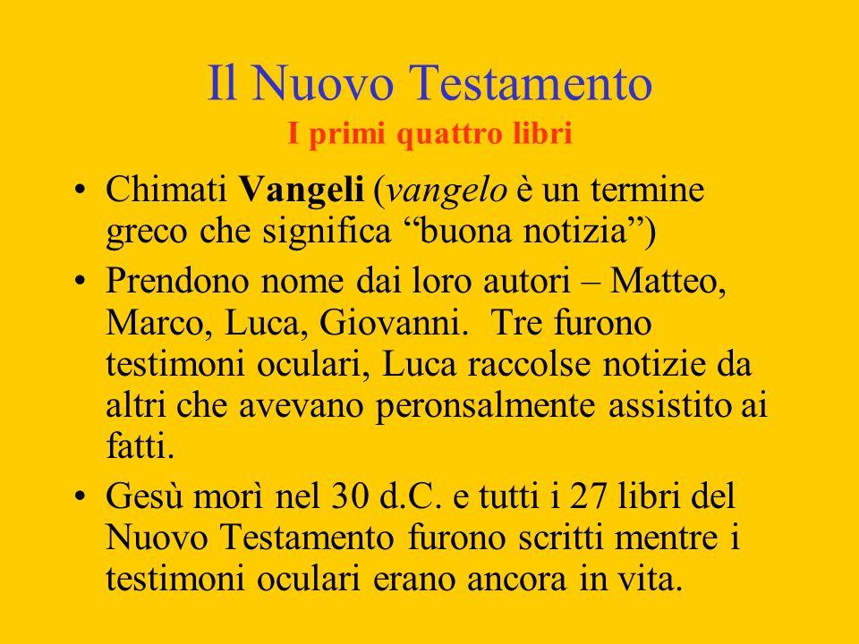 Il Nuovo Testamento I primi quattro libri