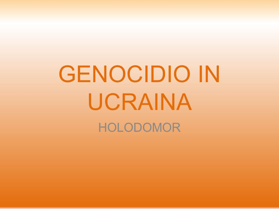 GENOCIDIO IN UCRAINA HOLODOMOR