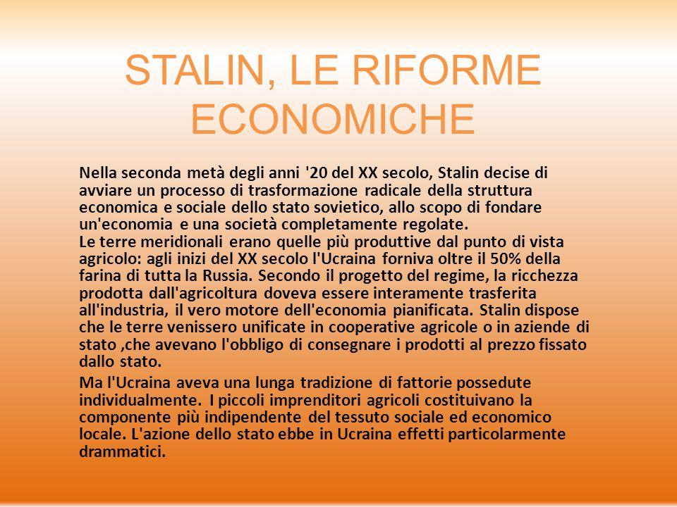 STALIN, LE RIFORME ECONOMICHE