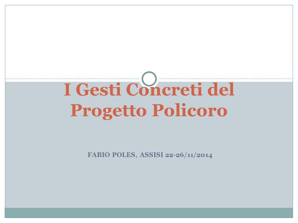 I Gesti Concreti del Progetto Policoro