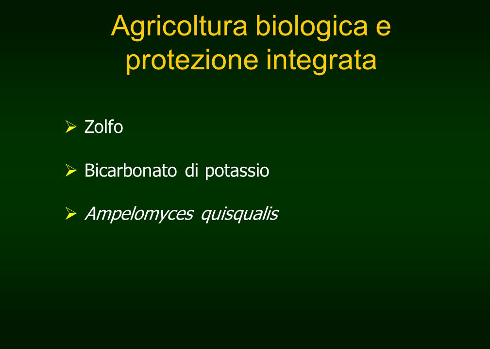 Agricoltura biologica e protezione integrata