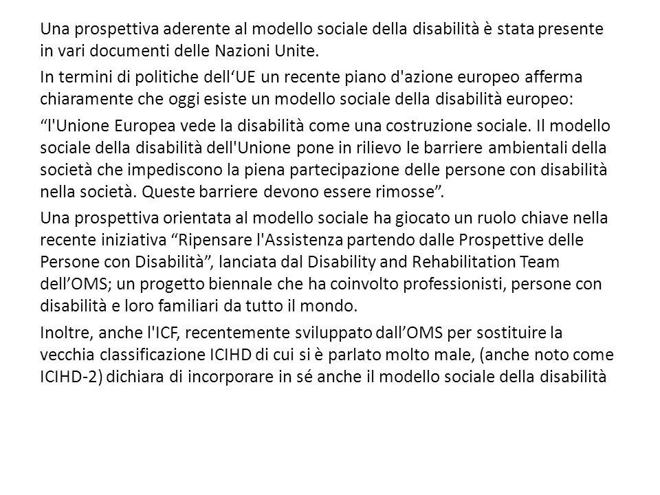 Una prospettiva aderente al modello sociale della disabilità è stata presente in vari documenti delle Nazioni Unite.