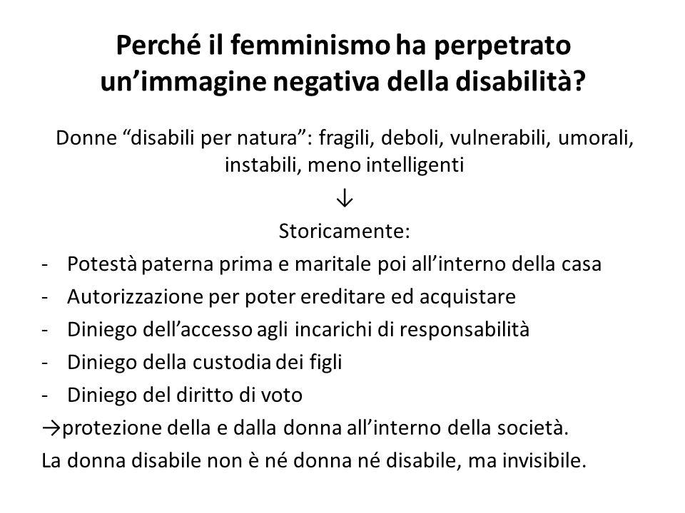 Perché il femminismo ha perpetrato un'immagine negativa della disabilità