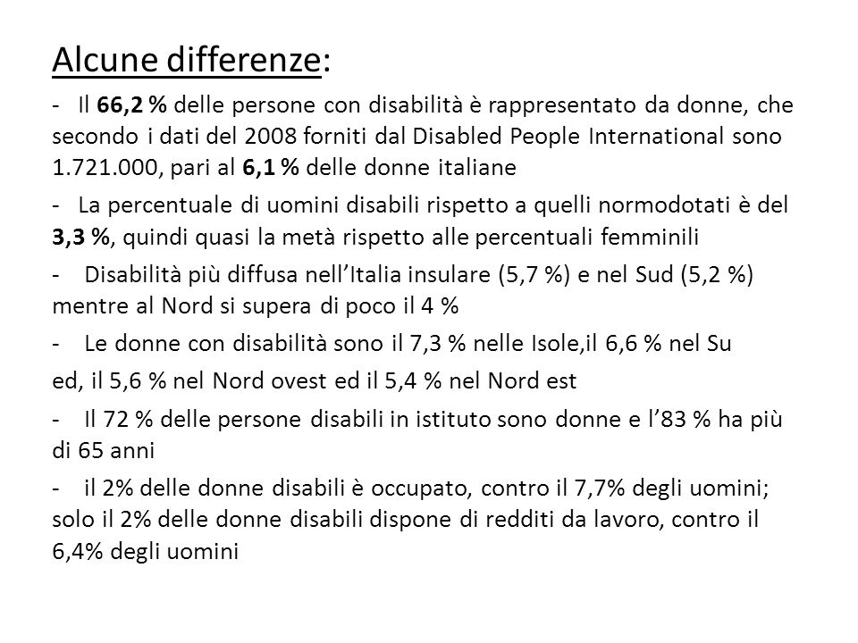 Alcune differenze: