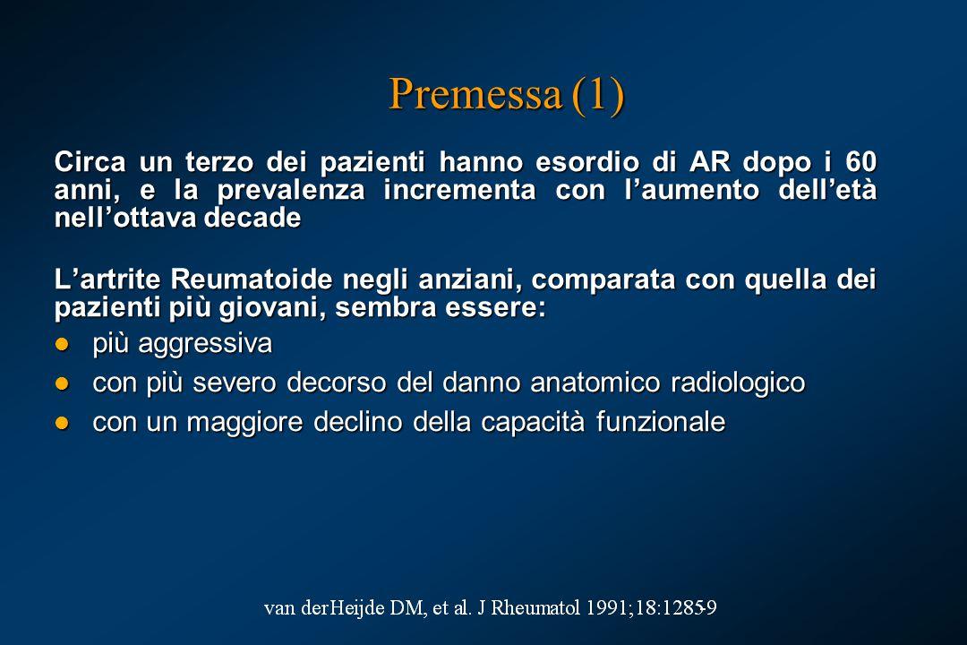 Premessa (1) Circa un terzo dei pazienti hanno esordio di AR dopo i 60 anni, e la prevalenza incrementa con l'aumento dell'età nell'ottava decade.