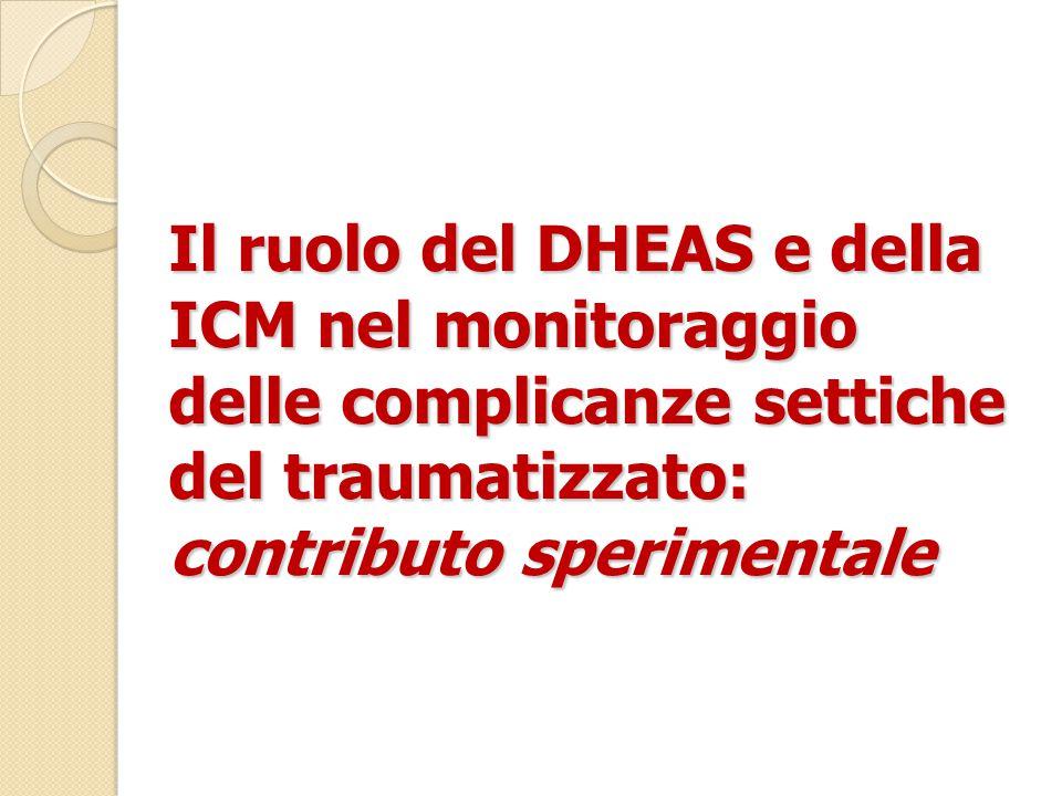 Il ruolo del DHEAS e della ICM nel monitoraggio delle complicanze settiche del traumatizzato: contributo sperimentale