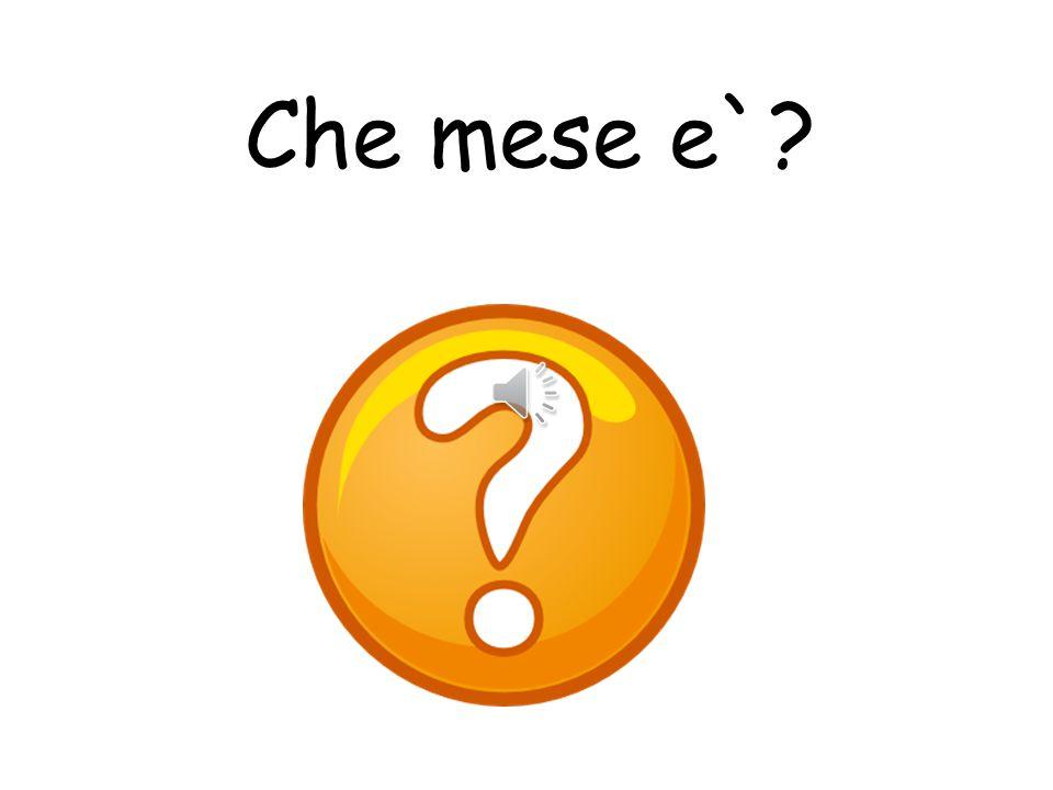 Che mese e` What colour is it