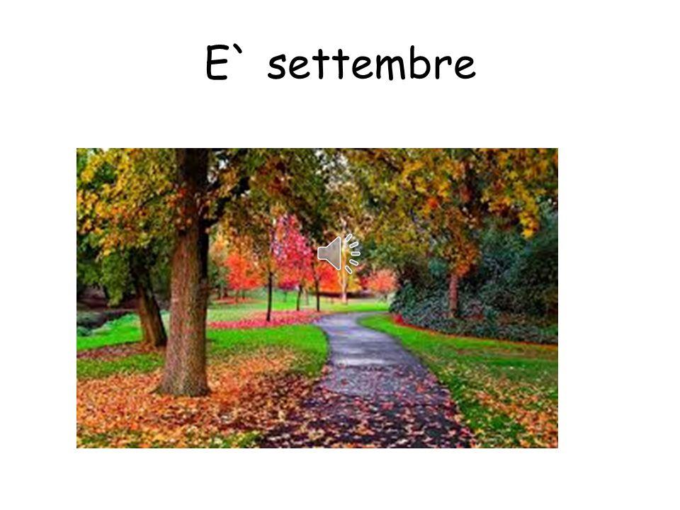 E` settembre