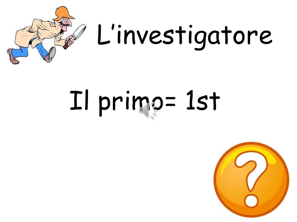 L'investigatore Il primo= 1st What colour is it