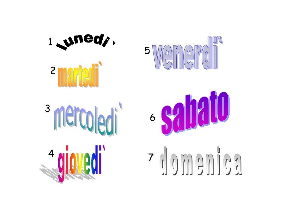 domenica venerdi` sabato giovedi` lunedi` martedi` mercoledi` 1 5 2 3