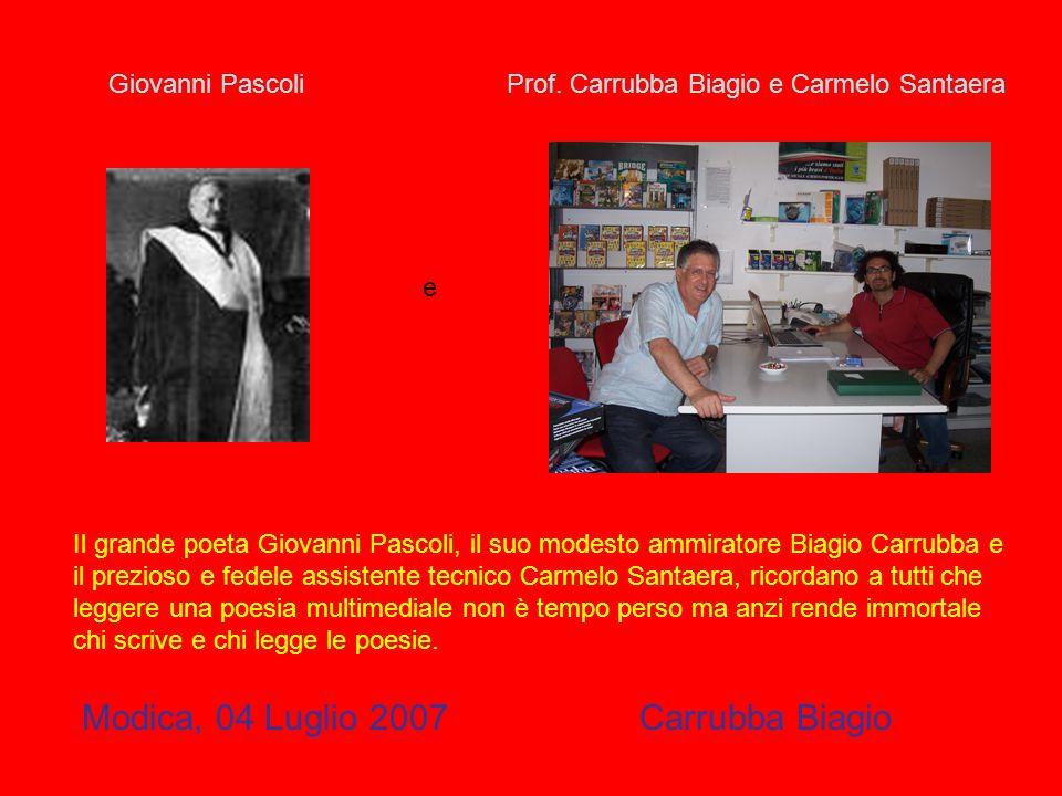 Modica, 04 Luglio 2007 Carrubba Biagio Giovanni Pascoli