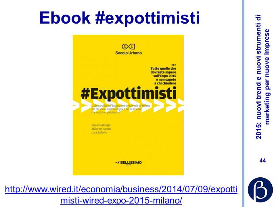Ebook #expottimisti http://www.wired.it/economia/business/2014/07/09/expottimisti-wired-expo-2015-milano/