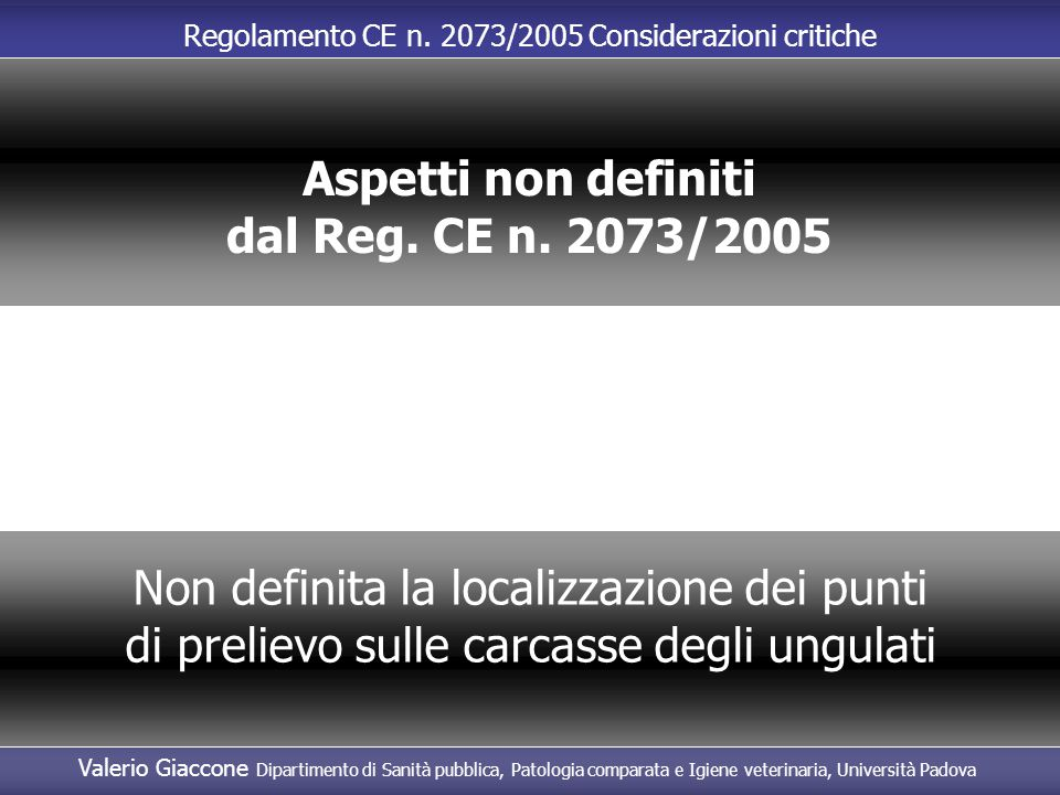 Aspetti non definiti dal Reg. CE n. 2073/2005