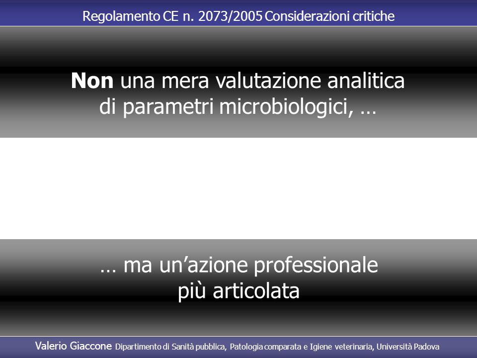 Non una mera valutazione analitica di parametri microbiologici, …