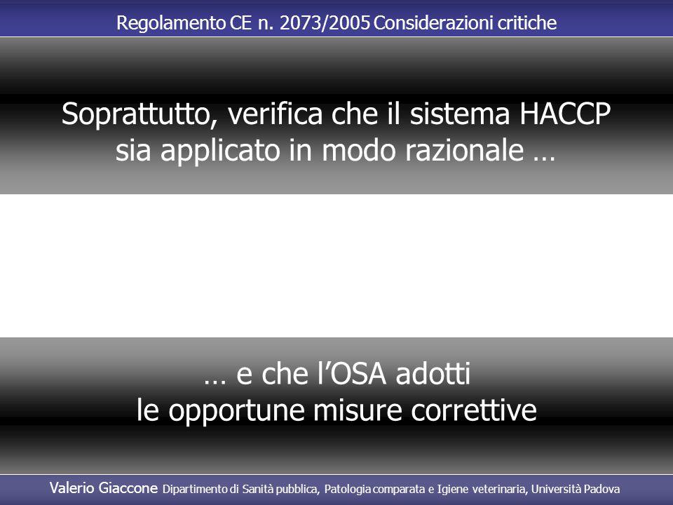 Soprattutto, verifica che il sistema HACCP