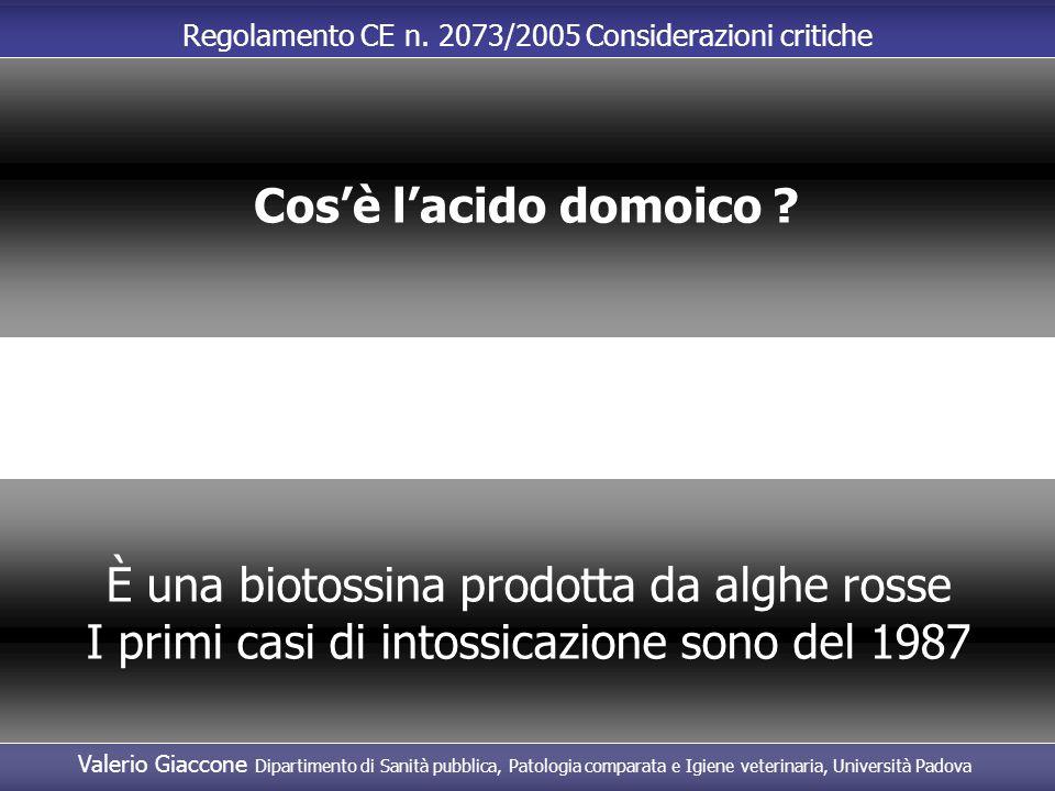 È una biotossina prodotta da alghe rosse