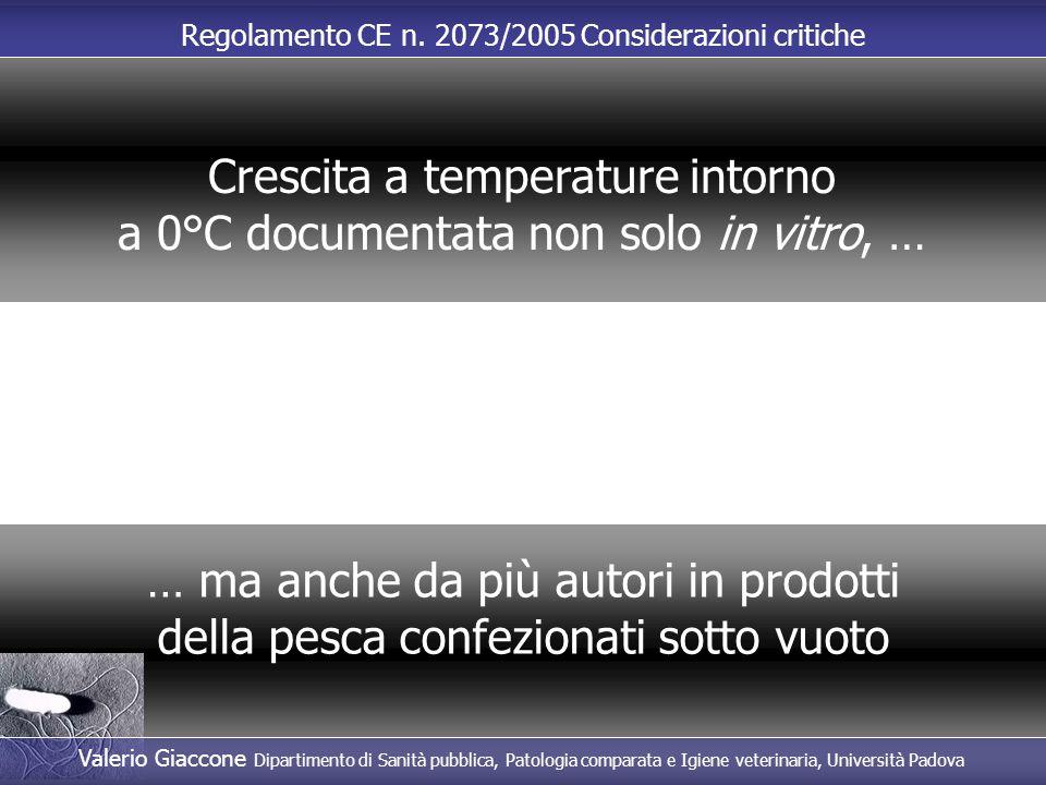Crescita a temperature intorno a 0°C documentata non solo in vitro, …