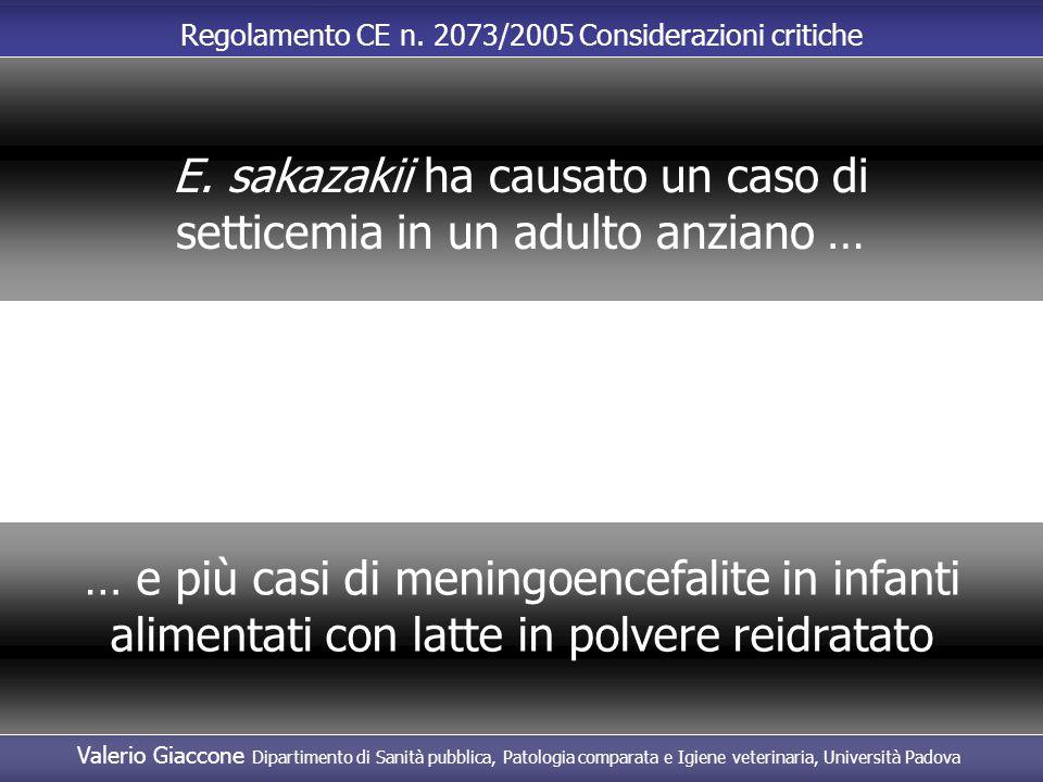 E. sakazakii ha causato un caso di setticemia in un adulto anziano …
