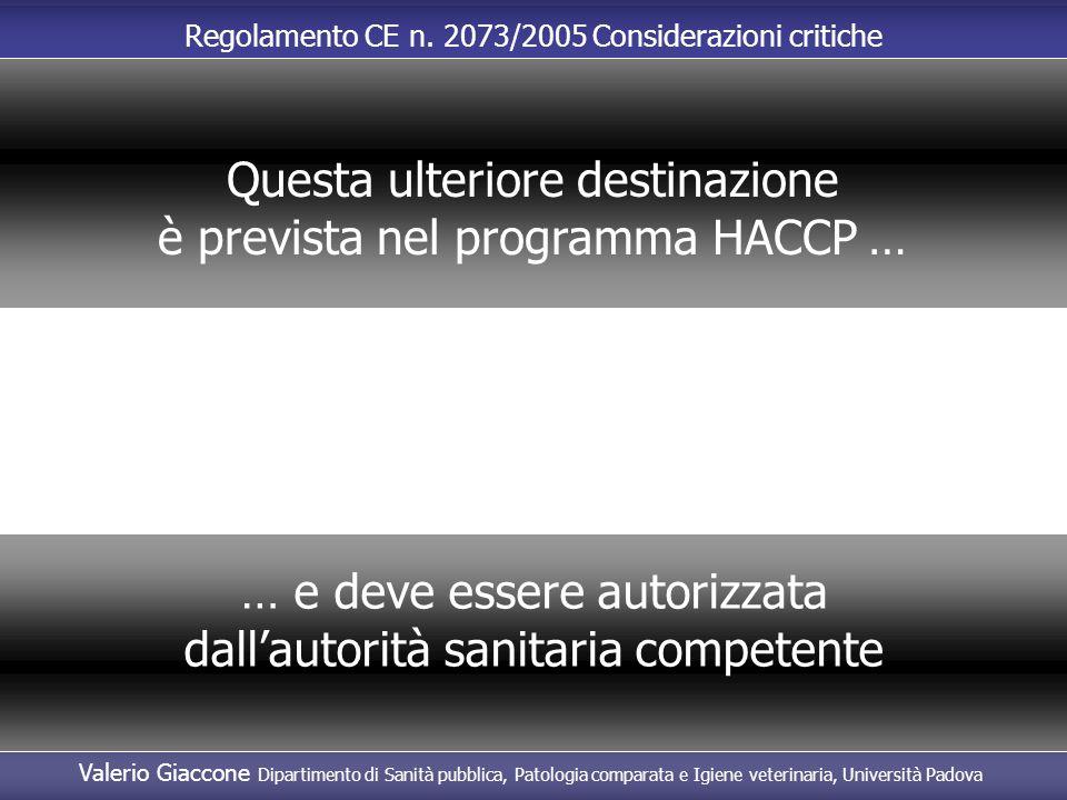 Questa ulteriore destinazione è prevista nel programma HACCP …