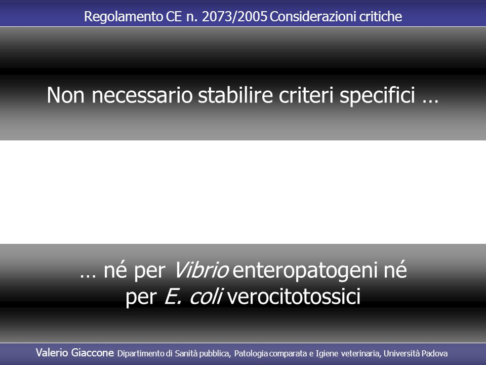 Non necessario stabilire criteri specifici …