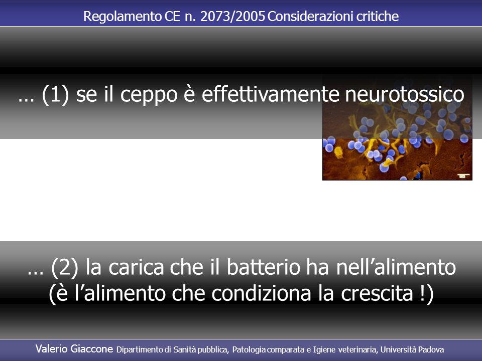 … (1) se il ceppo è effettivamente neurotossico