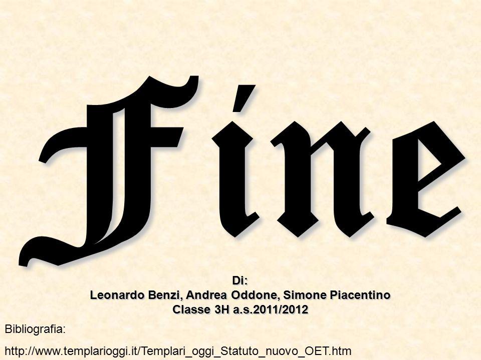 Leonardo Benzi, Andrea Oddone, Simone Piacentino