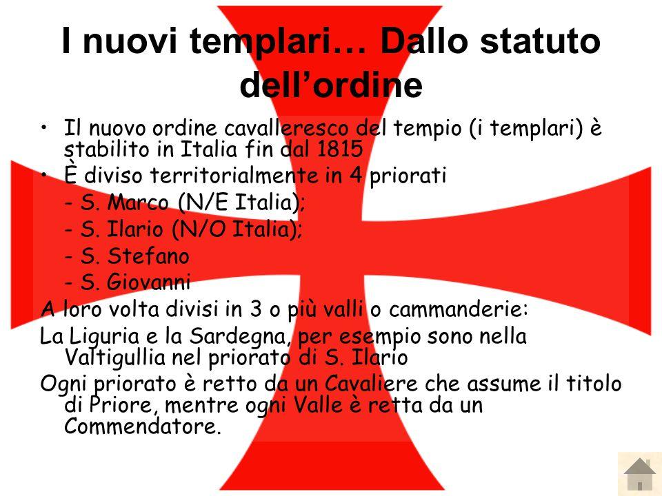 I nuovi templari… Dallo statuto dell'ordine