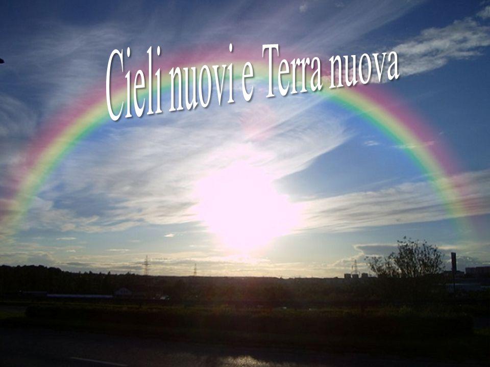 Cieli nuovi e Terra nuova