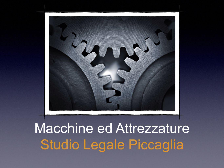 Macchine ed Attrezzature Studio Legale Piccaglia