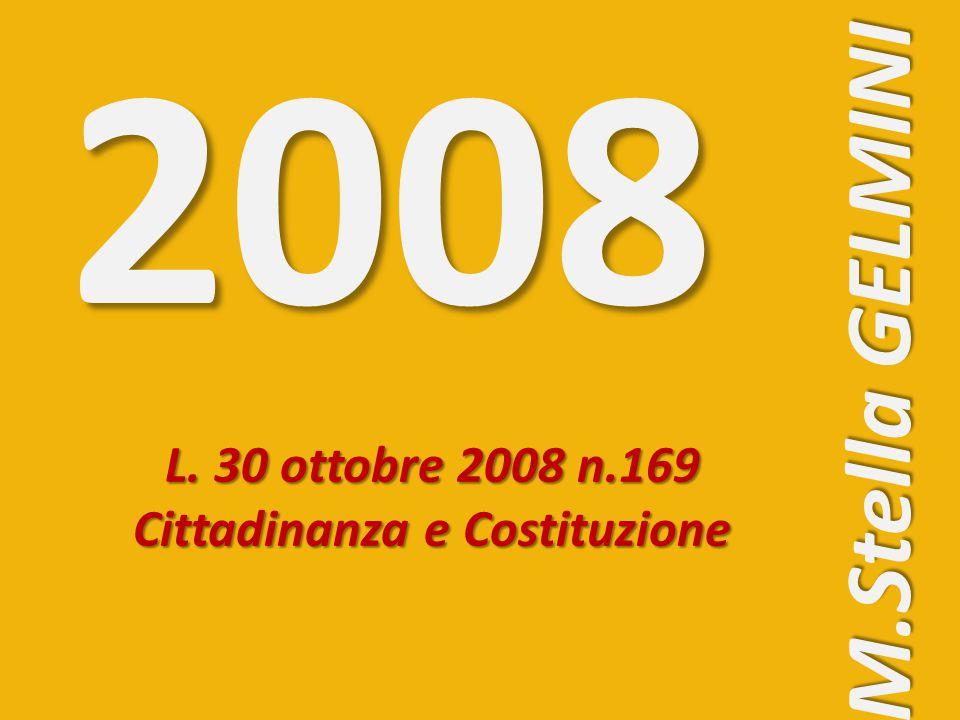 L. 30 ottobre 2008 n.169 Cittadinanza e Costituzione