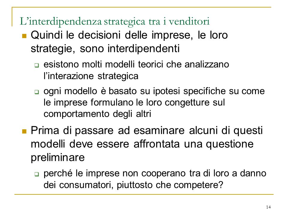L'interdipendenza strategica tra i venditori
