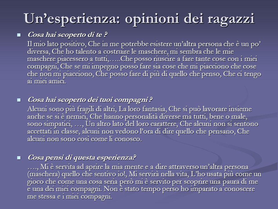 Un'esperienza: opinioni dei ragazzi