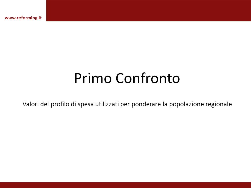 www.reforming.it Primo Confronto.