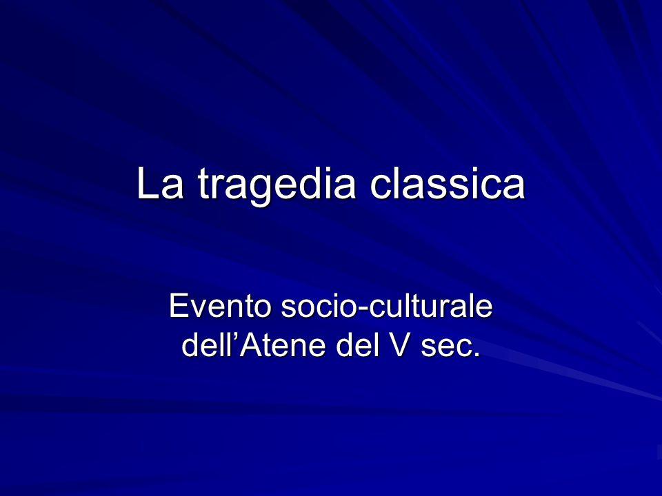 Evento socio-culturale dell'Atene del V sec.