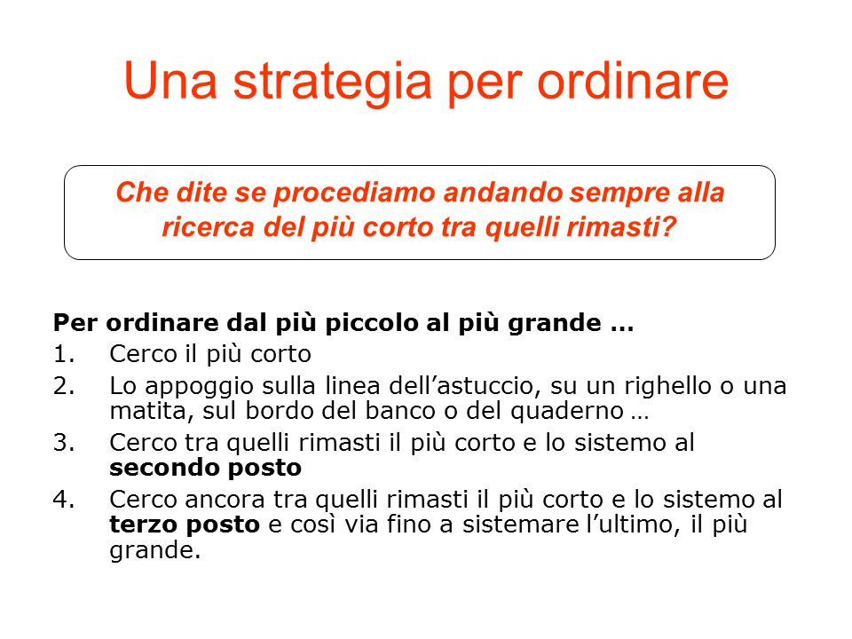 Una strategia per ordinare