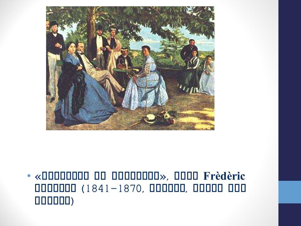 «Riunione in famiglia», Jean Frèdèric Bazille (1841-1870, Parigi, Museo del Louvre)