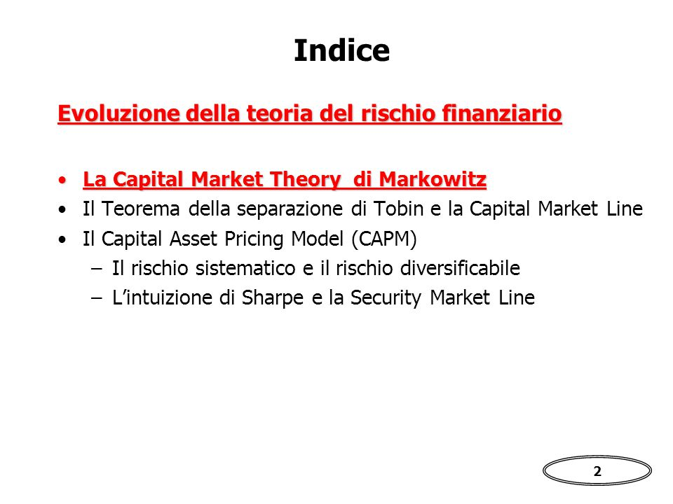Indice Evoluzione della teoria del rischio finanziario