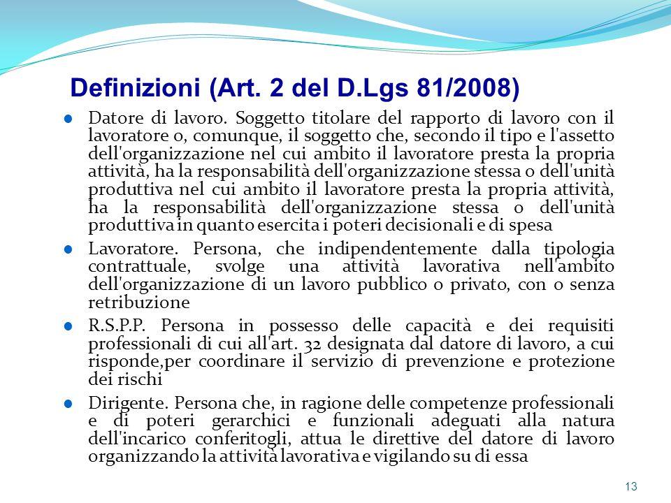 Definizioni (Art. 2 del D.Lgs 81/2008)