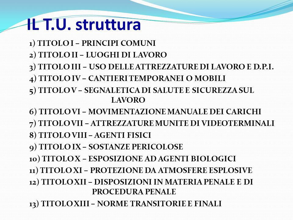 IL T.U. struttura 1) TITOLO I – PRINCIPI COMUNI