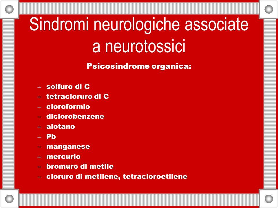 Sindromi neurologiche associate a neurotossici
