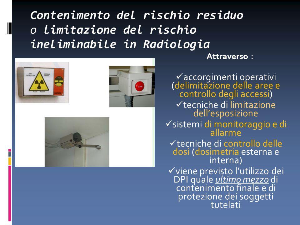 Contenimento del rischio residuo o limitazione del rischio ineliminabile in Radiologia