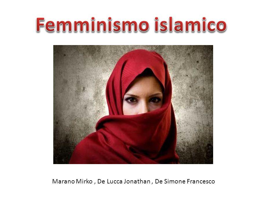Femminismo islamico Marano Mirko , De Lucca Jonathan , De Simone Francesco
